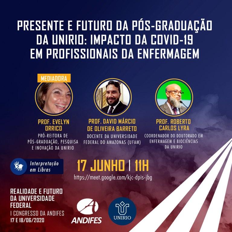 Presente e futuro da pós-graduação da UNIRIO: impacto da Covid-19 em profissionais da enfermagem