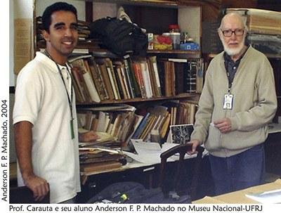 Prof. Carauta e Anderson F. P. Machado