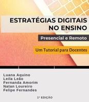 Estratégias Digitais no Ensino Presencial e Remoto