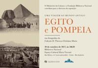 Abertura da exposição Uma viagem ao mundo antigo | Egito e Pompeia - 30/outubro/2017 - 18h30