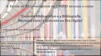 Encerram-se as inscrições para o Curso Controle Bibliográfico e a Bibliografia Nacional Geral e Corrente na Era Digital