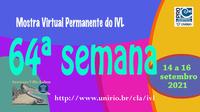 Mostra Virtual Permanente do IVL - 64ª semana