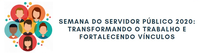 Semana do Servidor Público 2020 começa no dia 26 de outubro e terá atividades on-line