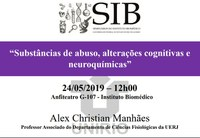 Próxima edição do Seminários do IB irá tratar sobre as alterações cognitivas causadas pelas substâncias de abuso