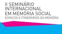 'Espaços e Itinerários da Memória' é tema de seminário internacional
