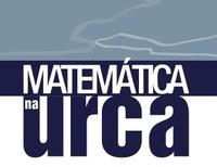 'Matemática na Urca' apresenta temas diversos a estudantes da graduação