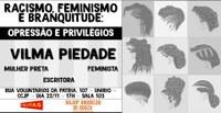 'Racismo, Feminismo e Branquitude: opressão e privilégios' é tema de debate no CCJP nesta quarta-feira, dia 22