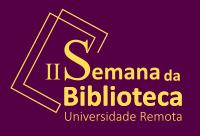 Biblioteca Central promove evento com mesas de debates e visita virtual