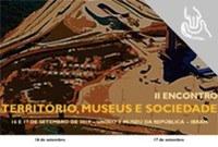 Encontro Território, Museus e Sociedade apresenta sua segunda edição