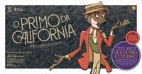 Espetáculo 'O primo da Califórnia' em cartaz no CLA