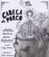 Espetáculo teatral 'Cabeça de Porco' estreia na UNIRIO