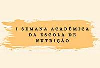Formação profissional será tema de debate na Semana Acadêmica de Nutrição
