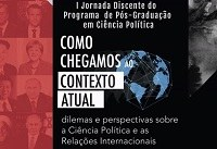 I Jornada Discente do Programa de Pós-Graduação em Ciência Política acontece de 17 a 19 de outubro