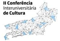 II Conferência Interuniversitária de Cultura terá início nesta terça, 25
