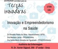 'Inovação e Empreendedorismo na Saúde' é o tema da próxima edição do projeto Terças Inovadoras