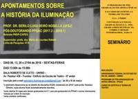 Inscrições para o seminário 'Apontamentos sobre a História da Iluminação' começam na próxima segunda-feira,  dia 26
