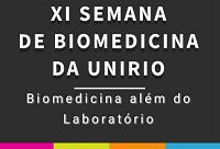 Inscrições para a Semana de Biomedicina se encerram no dia 29