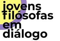 LabFilGM realiza terceira edição do evento Jovens Filósofas em Diálogo