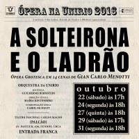 Projeto Ópera na UNIRIO estreia espetáculo 'A solteirona e o ladrão'