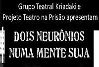 Projeto 'Teatro na Prisão' promove evento em comemoração aos seus 22 anos