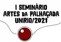 Seminário Artes da Palhaçada irá debater o riso como estratégia de saúde