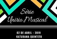 Série UNIRIO Musical  apresenta Katurama Quinteto nesta terça-feira, dia 2