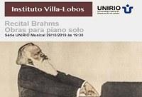 Série UNIRIO Musical promove 'Recital Brahms: obras para piano solo', nesta terça-feira