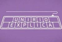 'UNIRIO Explica' responde em vídeos questões populares da internet