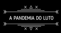 "SAST divulga vídeo ""A Pandemia do luto"""