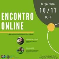 """SAST realiza  encontro on-line sobre a Série de vídeos """"Descomplicando as Hortas Caseiras"""""""