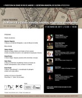 Convite: Mesa Redonda - Os Museus e a Cidade: Histórias contadas, esquecidas, convergentes